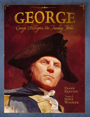 George By Keating, Frank/ Wimmer, Mike (ILT)
